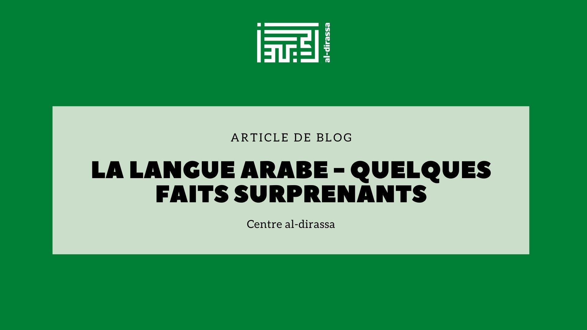 La langue arabe - quelques faits surprenants