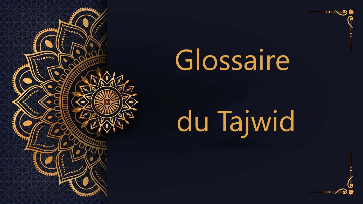 glossaire du tajwid - cours de Coran gratuit