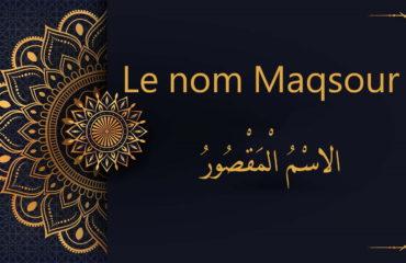 Le nom Maqsour - cours d'arabe gratuit