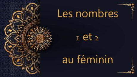 les nombres 1 et 2 au féminin - cours d'arabe gratuit