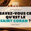 savez vous ce qu'est le Saint Coran?